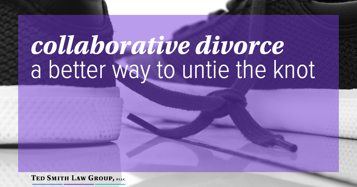 collaborative divorce, a better way to untie the knot